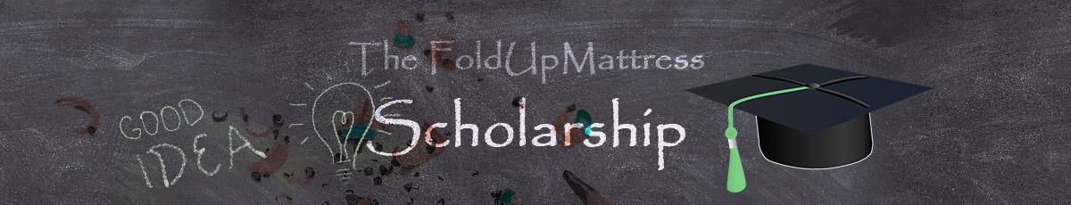 FoldUpMattress Scholarship
